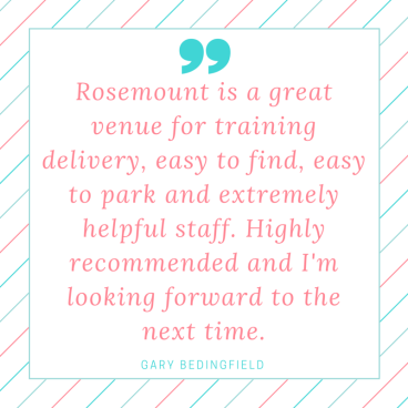 Rosemount is a great venue for training delivery, easy to find, easy to park and extremely helpful staff. Highly recommended and I'm looking forward to the next time.-